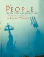 The People: Indians of the American Southwest