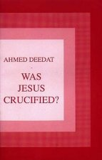 Was Jesus Crucified?