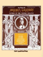 The Music of Abraham Goldfaden: Father of the Yiddish Theater