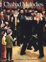 Chabad Melodies: The Songs of the Lubavitcher Chassidim