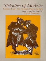 Melodies of Modzitz: Classics from the Hassidic Music Masters