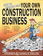 How to Succeed with Your Own Construction Business