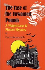 The Case of the Unwanted Pounds: A Weight-Loss & Fitness Mystery