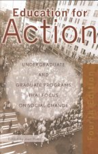 Education for Action: Undergrate and Graduate Programs That Focus on Social Change