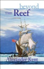Beyond the Reef: The Richard Bolitho Novels