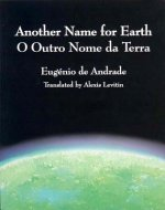 Another Name for Earth/O Outro Nome Da Terra