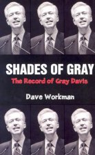 Shades of Gray: The Record of Gray Davis