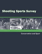 Shooting Sports Survey: Conservation and Sport