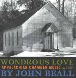 Wondrous Love: Appalachian Chamber Music