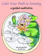 Color Your Path to Serenity: A Guided Meditation