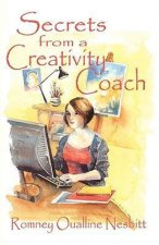 Secrets from a Creativity Coach