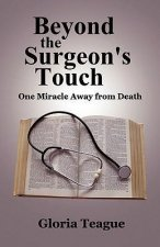 Beyond the Surgeon's Touch: One Miracle Away from Death
