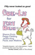Chik Lit for Foxy Hens