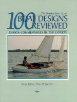 100 Boat Designs Reviewed: Design Commentaries by the Experts