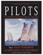 Pilots: The World of Pilotage Under Sail and Oar: Pilot Schooners of North America and Great Britain