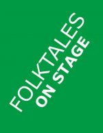 Folktales on Stage