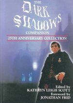 The Dark Shadows Companion: 25th Anniversary Collection