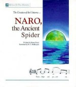 Naro, the Ancient Spider: The Creation of the Universe