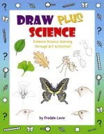 Draw Plus Science: Enhance Science Learning Through Art Activities!