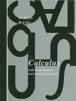 Calculus: With Trigonometry and Analytic Geometry