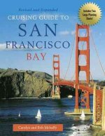 Cruising Guide to San Francisco Bay, 2nd Edition