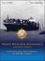 Heavy Weather Avoidance and Route Design: Concepts and Applications of 500 MB Charts: A Textbook for Professional Mairners