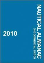 2010 Nautical Almanac: Commercial Edition