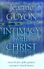 Intimacy with Christ: Her Letters Now in Modern English