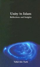 Unity in Islam: Reflections and Insights