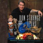 Don Strange of Texas: His Life and Recipes
