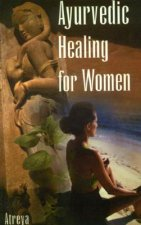 Ayurvedic Healing for Women: Herbal Gynecology