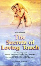 Secrets of Loving Touch