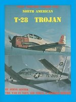 North American T-28 Trojan: The T-28 in Navy, Air Force, & Foreign Service