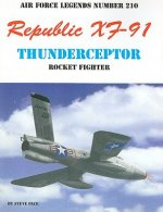 Republic XF-91 Thunderceptor Rocket Fighter