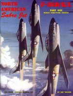 North American Sabre Jet F-86d/K/L Part One: Design/Structure/Testing