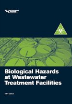 Biological Hazards at Wastewater Treatment Facilities