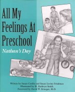 All My Feelings at Preschool: Nathan's Day