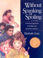 Without Spanking or Spoiling: Leader's Guide