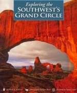 Exploring the Southwest's Grand Circle