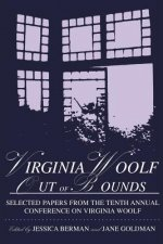 Virginia Woolf Out of Bounds: Selected Papers from the Tenth Annual Conference on Virginia Woolf, University of Maryland Baltimore County, June 8-11