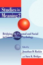 Studies in Meaning 2: Bridging the Personal and Social in Constructivist Psychology