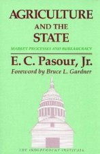 Agriculture and the State Market Processes and Bureaucracy