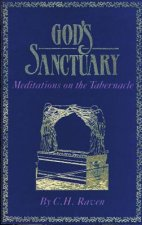 Gods Sanctuary: Meditations on the Tabernacle