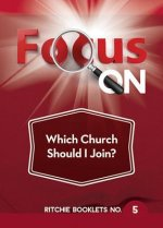 Focus on Which Church Should I Join?