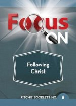 Focus on Following Steadfastly
