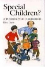 Special Children?: Theology of Child