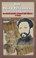 The Third Testament: The Selected Speeches of Emporer Haile Selassie I of Ethiopia