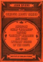 Serious about Series: American Cheap Libraries, Railway Libraries and Some Literary Series