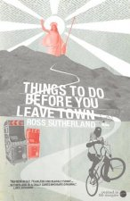 Things To Do Before You Leave Town