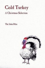 Cold Turkey: A Christmas Selection